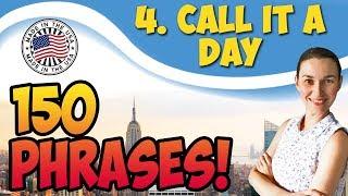 #4 Call it a day - Пора закругляться 🇺🇸 150 английских фраз для разговора | OK English