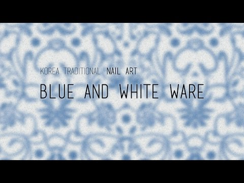 Blue and white ware - Korea traditional nail art