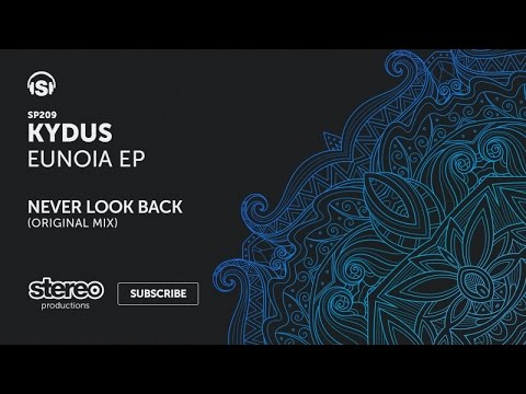 Kydus - Never Look Back - Original Mix