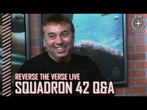 Squadron 42: Reverse the Verse LIVE - Chris Roberts (2018.01.26)