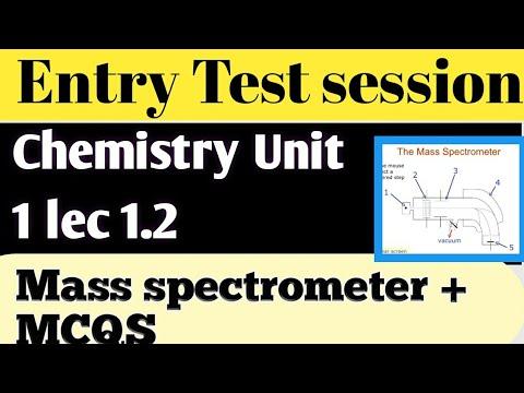 mdcat-chemistry-unit-1-lec-1.2---mass-spectrometer-and-mcqs