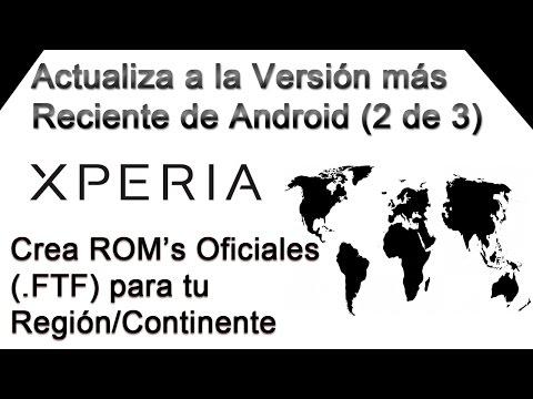 Crea ROM's Oficiales (FTF) para tu Continente/Reg