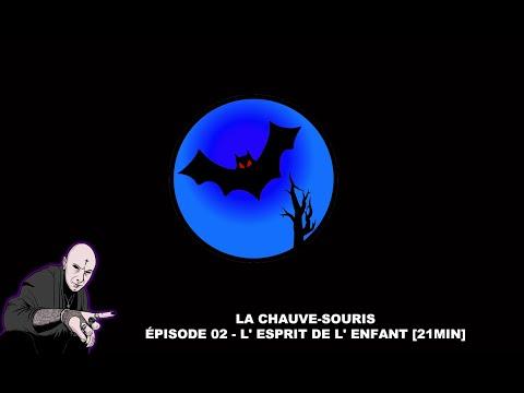 🦇 ÉPISODE 02 : LA CHAUVE-SOURIS - L' ESPRIT D'UN ENFANT NOYÉ SE MANIFESTE [MORGAN PRIEST]