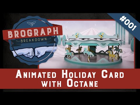 Brograph Breakdown 001 - Animated Holiday Card made with Octane