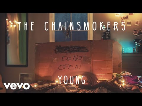 The Chainsmokers  Young Audio