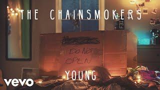 The Chainsmokers – Young (Audio)