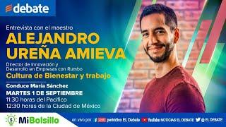 Cultura de Bienestar y Trabajo con Alejandro Ureña Amieva
