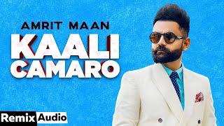 Kaali Camaro (Audio Remix)   Amrit Maan ft Deep Jandu   DJ Hans   Latest Punjabi Songs 2020