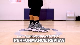 Nike Zoom Rev 2017 - Performance Review