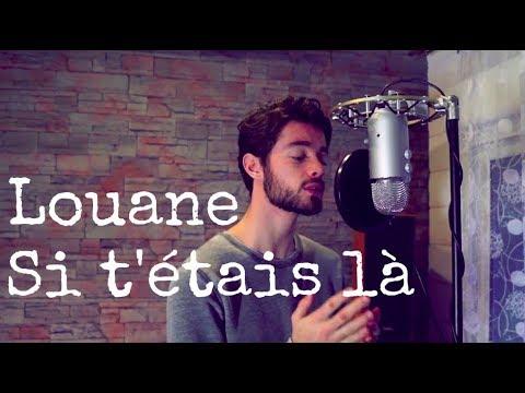 LOUANE - SI T'ÉTAIS LÀ (Api cover)