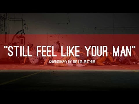 "John Mayer ""Still Feel Like Your Man"" ∣ Choreography by The Lor Brothers"