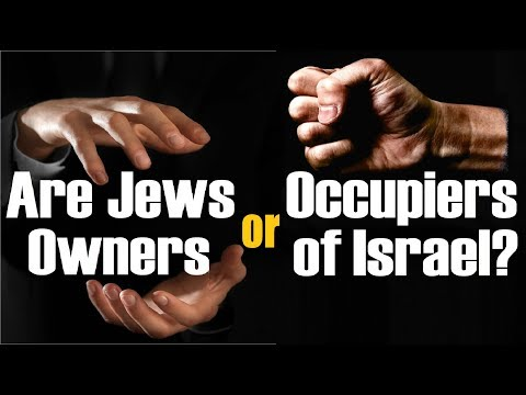 Are Jews Owners or Occupiers of Israel? – League of Nations Mandate for Palestine (Conflict Israel)