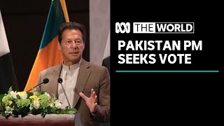 Pakistan PM 'desperate' to win key confidence vote | The World