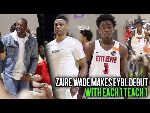 Zaire Wade Makes Nike EYBL Debut with E1T1 in front of Dwyane Wade & Russell Westbrook!!!