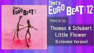 Thomas & Schubert - Little Flower (Ext) That