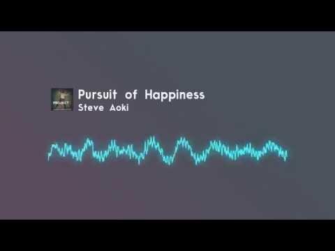 Pursuit of Happiness ( Instrumental ) - Steve Aoki