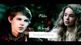Wendy Darling  + Peter Pan || Impossible [AU]