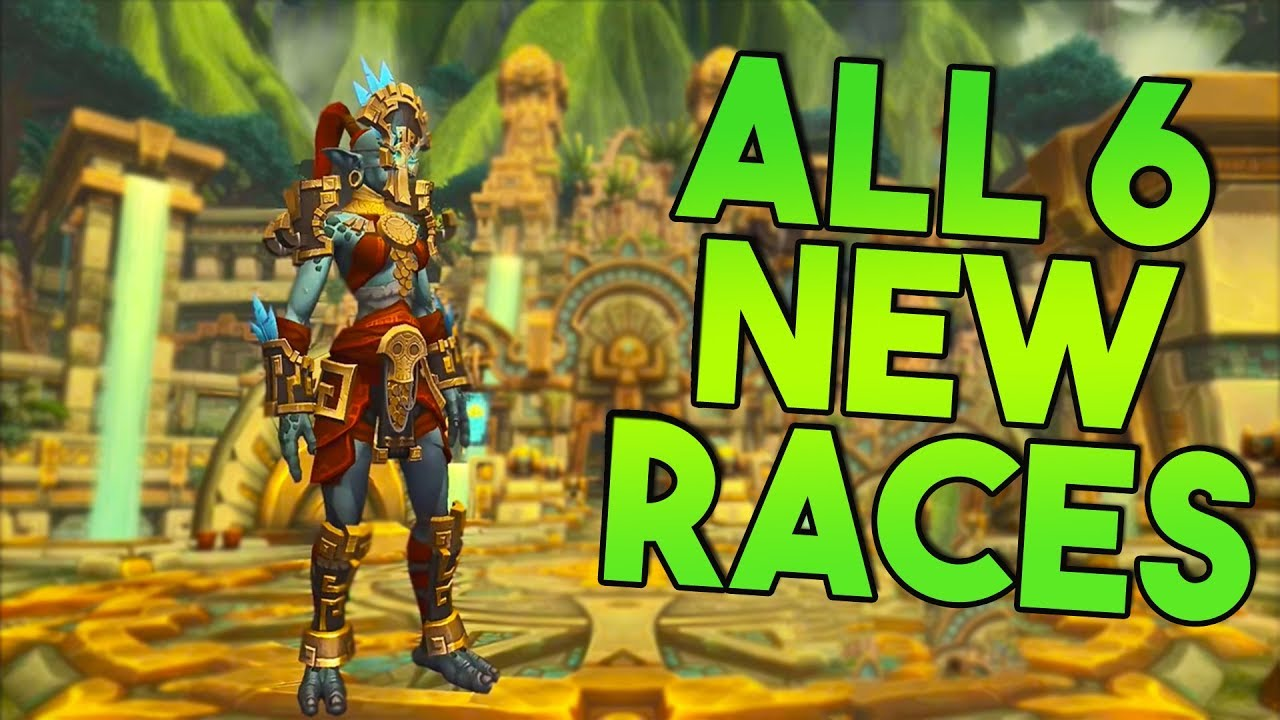 ALL 6 NEW WoW Playable Race Models!