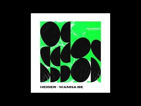 Download Heider - Wanna Be