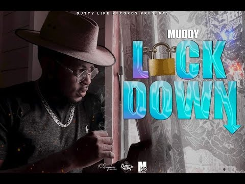 Muddy - Lockdown [Quarantine Video] 🇬🇩