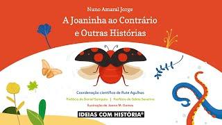Livro «A Joaninha ao Contrário e outras histórias» – Apresentação por Rute Agulhas