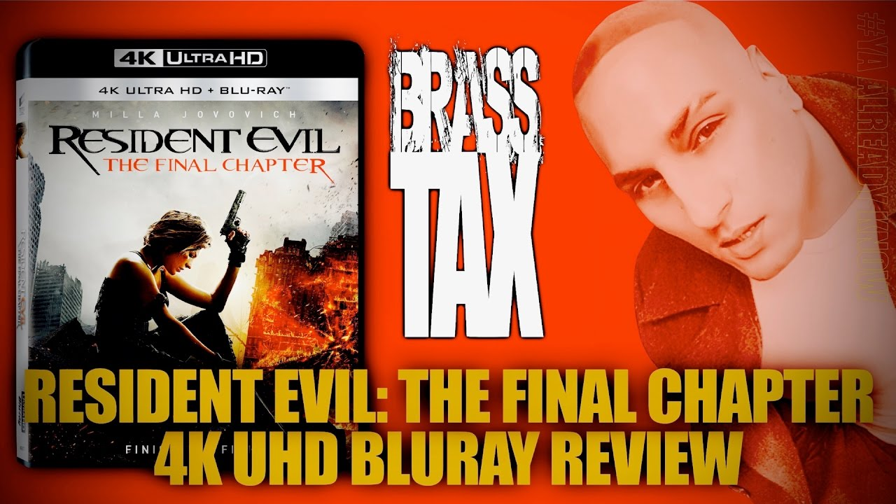Resident evil the final chapter 4k uhd bluray review brasstax youtube - Resident evil final chapter 4k ...