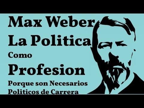 max-weber,-la-politica-como-profesion