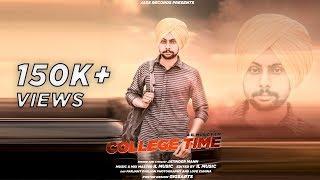 College Time | (FULL HD) | Jatinder Mann | New Punjabi Songs 2018 | Latest Punjabi Songs 2018
