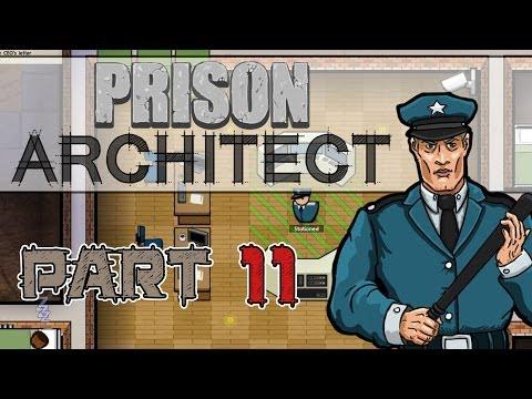 Patrols (Prison Architect Gameplay   Part 11)  