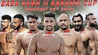🔴LIVE - Baba Sang Dhesian Ji Kabaddi Cup 2019 | LIVE KABADDI