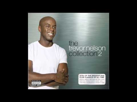 The Trevor Nelson Collection 2: Out Now - Mini DJ Mix Official