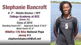 Stephanie Bancroft -  2018 Club Volleyball Highlights - MB/OPP - 🏐🏐 Class of 2019 🏐🏐