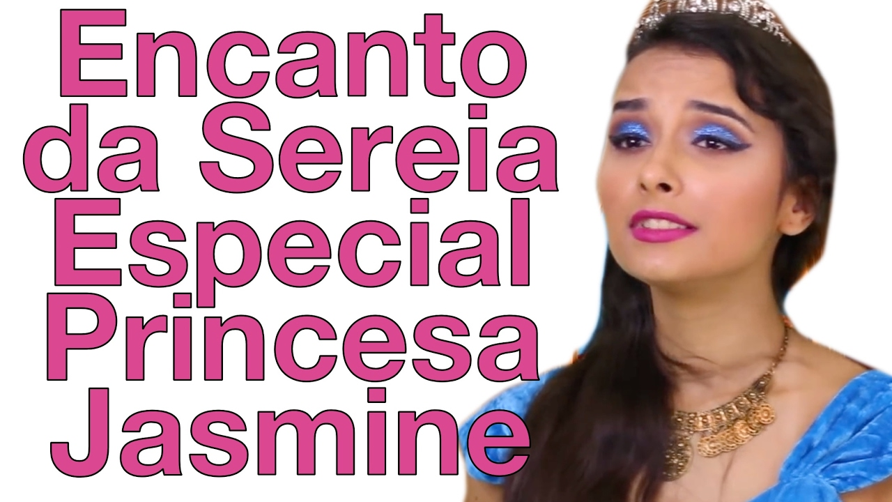 Encanto da Sereia - Especial - Princesa Jasmine