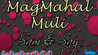 Magmahal Muli By Sam & Say w/ Lyrics