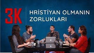 Hristiyan Olmanın Zorlukları [Kelam Kültür Kahve 03]