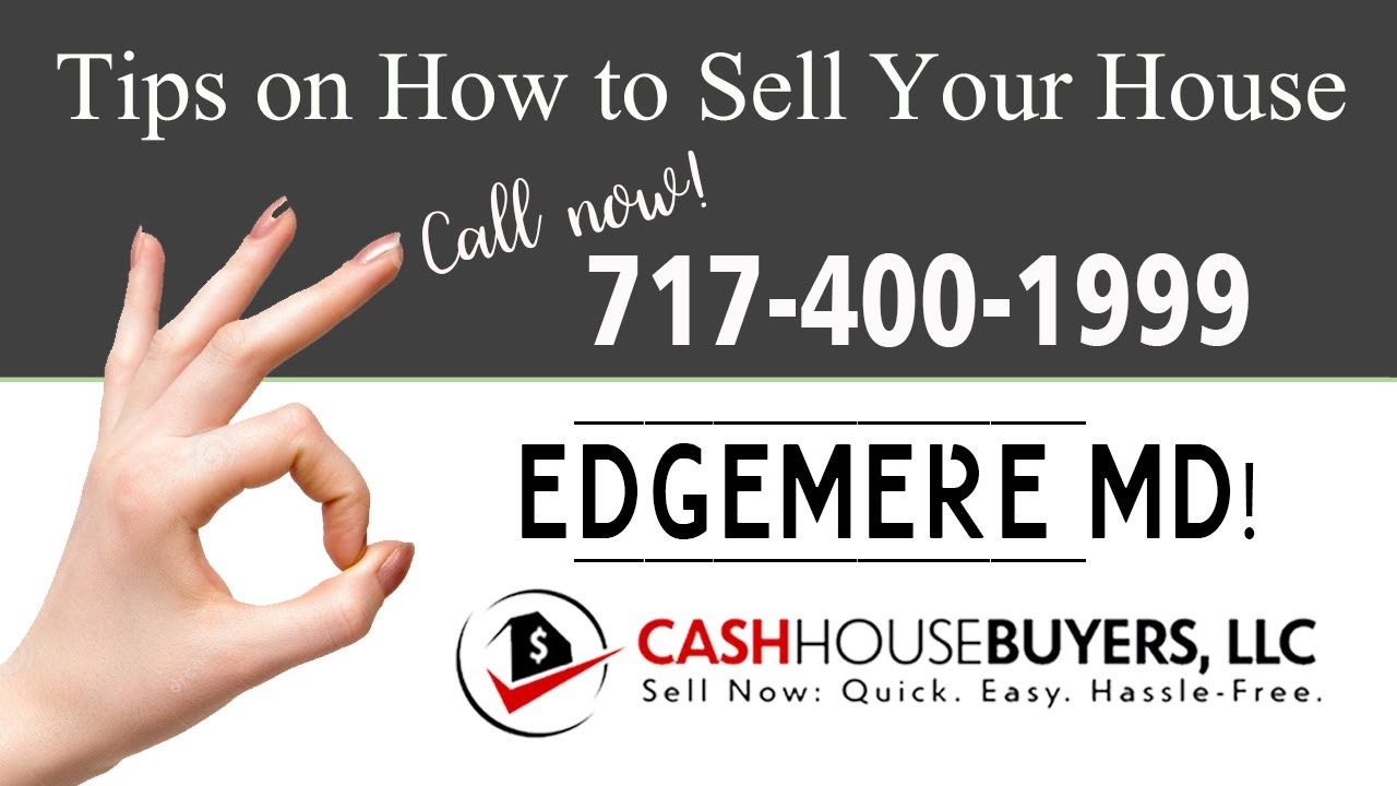Tips Sell House Fast Edgemere | Call 7174001999 | We Buy Houses Edgemere