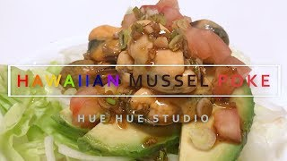 BEST Hawaiian Mussel Poke Ever [RECIPE] 존맛탱 하와이안 홍합 포케 만들기