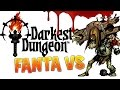 Darkest Dungeon - Fanta VS Le Prophète (Run Boss en Live)