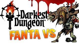 darkest dungeon fanta vs le prophte run boss en live