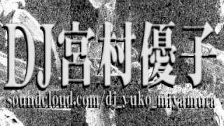 DJ宮村優子 - LIVE 20110110 2011/01/10 @ 福岡・親富孝 CLUB ZOOM DJ宮...