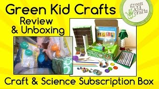 Green Kid Crafts: Subscription Craft & Science Boxes review & unboxing!