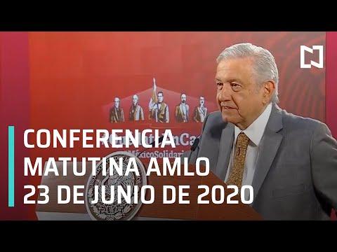 Conferencia matutina AMLO/ 23 de junio de 2020