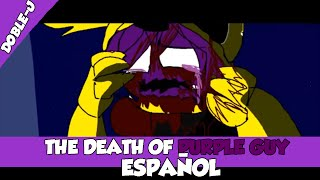 - Death of Purple guy Animation En Espaol