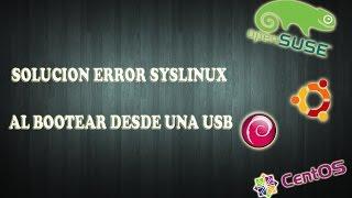 Error del archivo Syslinux, ldlinux.sys o ldlinux c32 al bootear desde usb solucion
