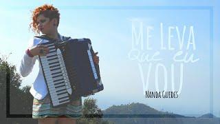 Nanda Guedes - Me Leva Que Eu Vou (Clipe)