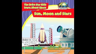 Sun Moon and Stars. A Brite Star Learn About Science Video