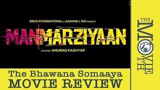 Manmarziyaan Movie Review I Abhishek Bachchan I Vicky Kaushal I Taapsee Pannu I Bhawana Somaaya