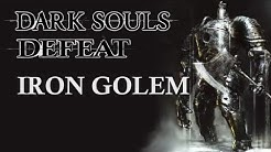 Dark Souls Guide - Easily Defeat Iron Golem