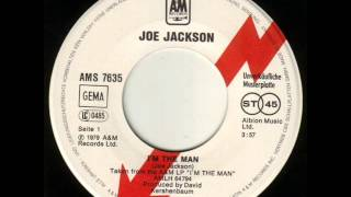 Watch Joe Jackson Im The Man video