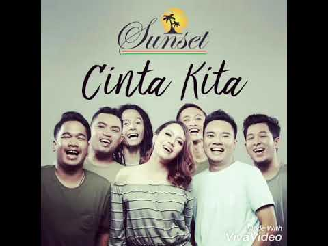 SUNSET - CINTA KITA (New Single)